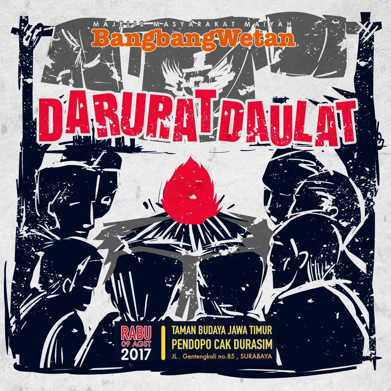 DARURAT DAULAT – Prolog BangbangWetan Agustus 2017