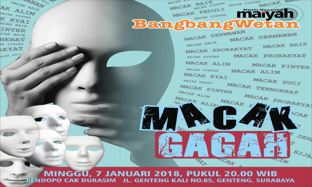 """""""Macak Gagah"""" – Prolog BangbangWetan Januari 2018"""