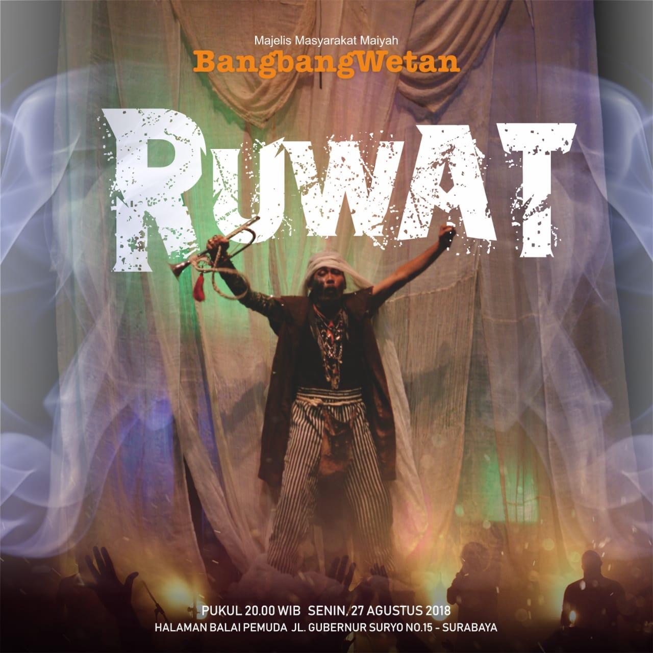 """""""Ruwat!"""" – Prolog BangbangWetan Agustus 2018"""