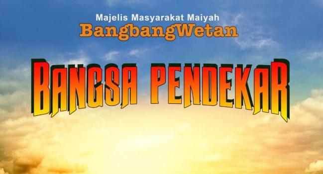 Bangsa Pendekar – Prolog BangbangWetan Januari 2019