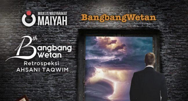 Retrospeksi Ahsani Taqwim – Prolog BangbangWetan September 2019